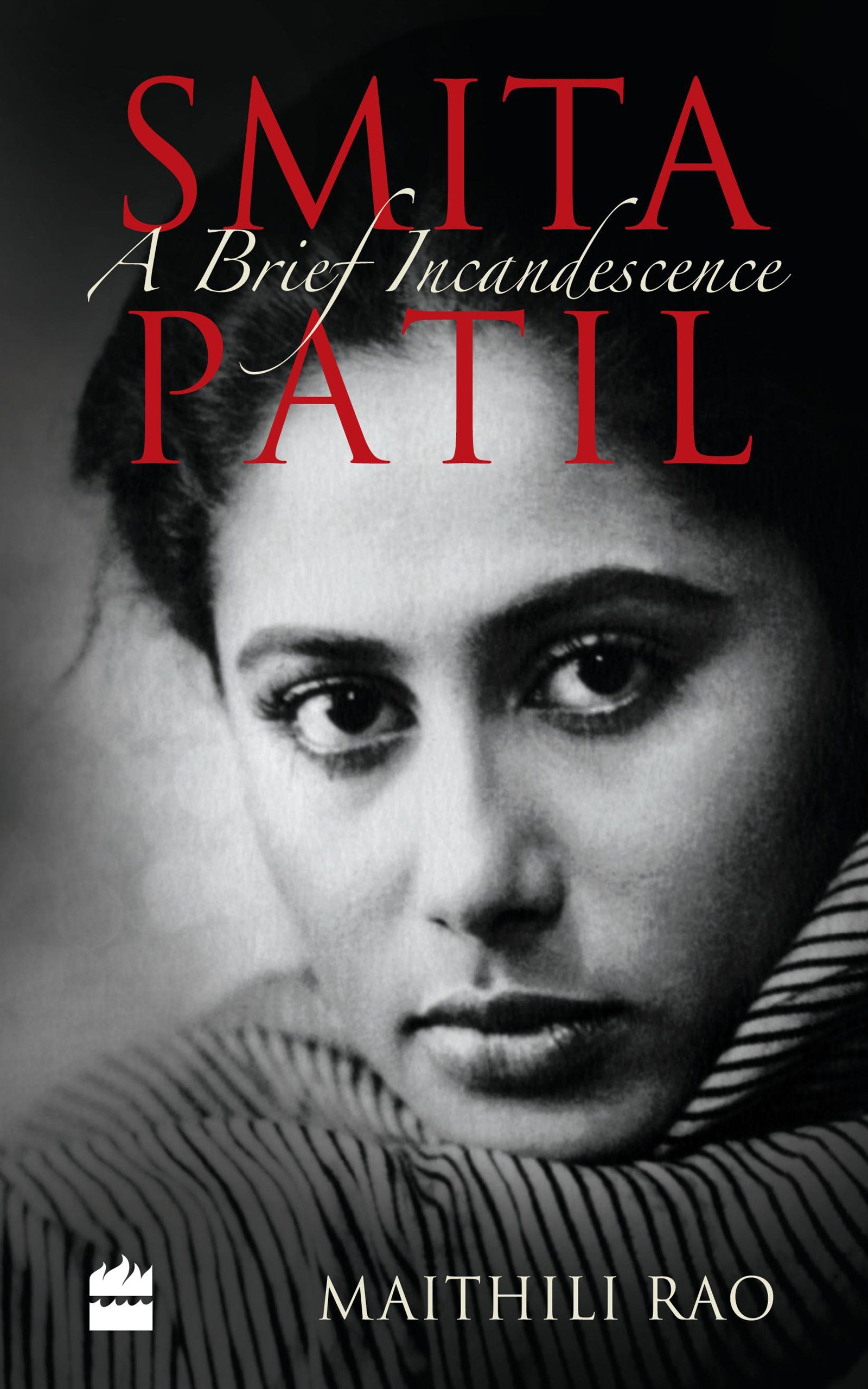 Smita Patil: A Brief Incandescence: Amazon.es: Maithili Rao: Libros en idiomas extranjeros