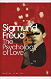 The Psychology of Love (Penguin Modern Classics)
