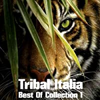 Tribal Italia Best of Collection, Vol. 1
