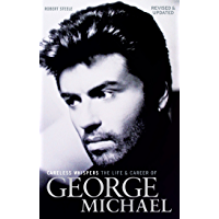 Careless Whispers: The Life & Career of George Michael book cover
