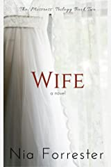 Wife (The Mistress Trilogy Book 2) Kindle Edition
