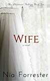 Wife (The Mistress Trilogy Book 2)