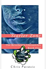 Starter Zone: A LitRPG Novel (The Revelation Chronicles Book 1) Kindle Edition