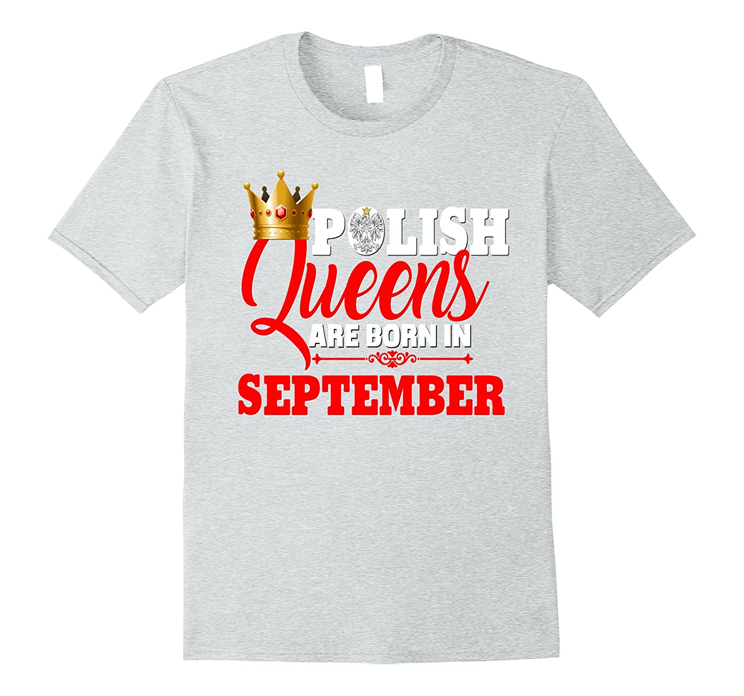 Poland Polish Queens Are Born In September Birthday Shirt CD
