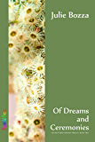 Of Dreams and Ceremonies (Butterfly Hunter Book 2)