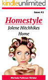 Homestyle: Jolene Hitchhikes Home (Homestyle  Book 2)