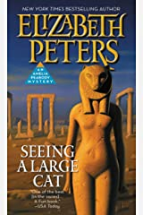Seeing a Large Cat (Amelia Peabody Book 9) Kindle Edition