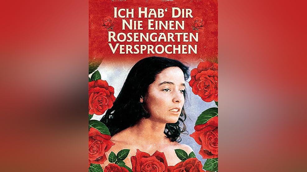 Ich hab' dir nie einen Rosengarten versprochen [dt./OV]