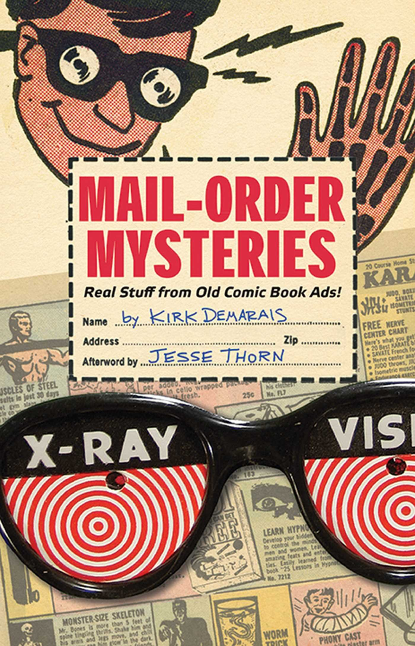 Mail-Order Mysteries: Real Stuff from Old Comic Book Ads!