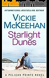 Starlight Dunes (A Pelican Pointe Novel Book 5)