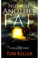 Not Just Another Fae (Vegas Fae Stories Book 4) Kindle Edition