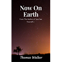 Now On Earth (New Earth Book 2)