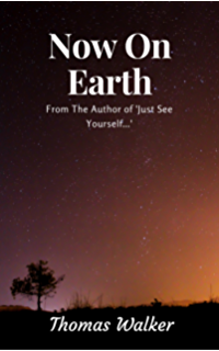 Just see yourself new earth book 1 kindle edition by thomas now on earth new earth book 2 fandeluxe Images