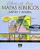 Mapas Bíblicos Antes y Ahora: Edición de Lujo (Spanish Edition)