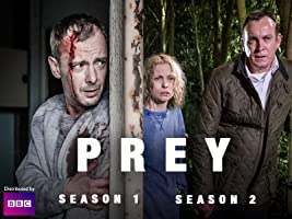 Prey, Seasons 1-2