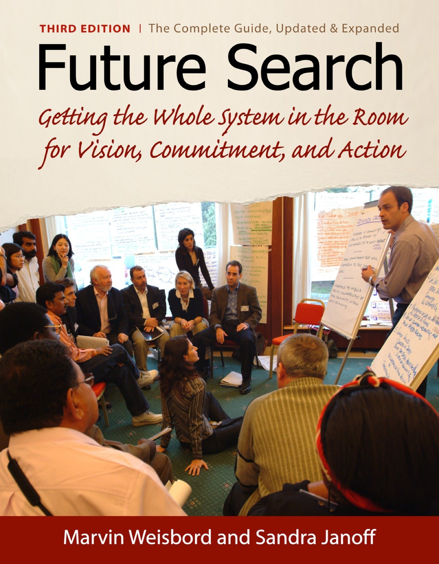 Future Search: An Action Guide to Finding Common Ground in Organizations and Communities