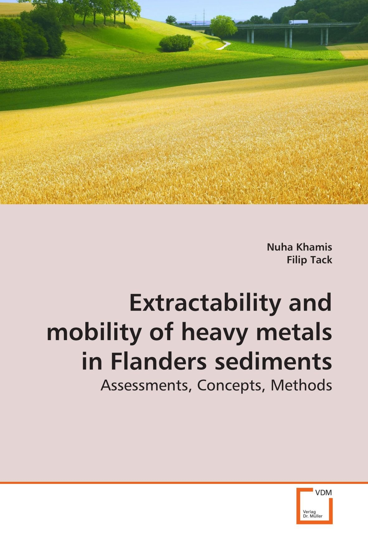 Download Extractability and mobility of heavy metals in Flanders sediments: Assessments, Concepts, Methods ebook