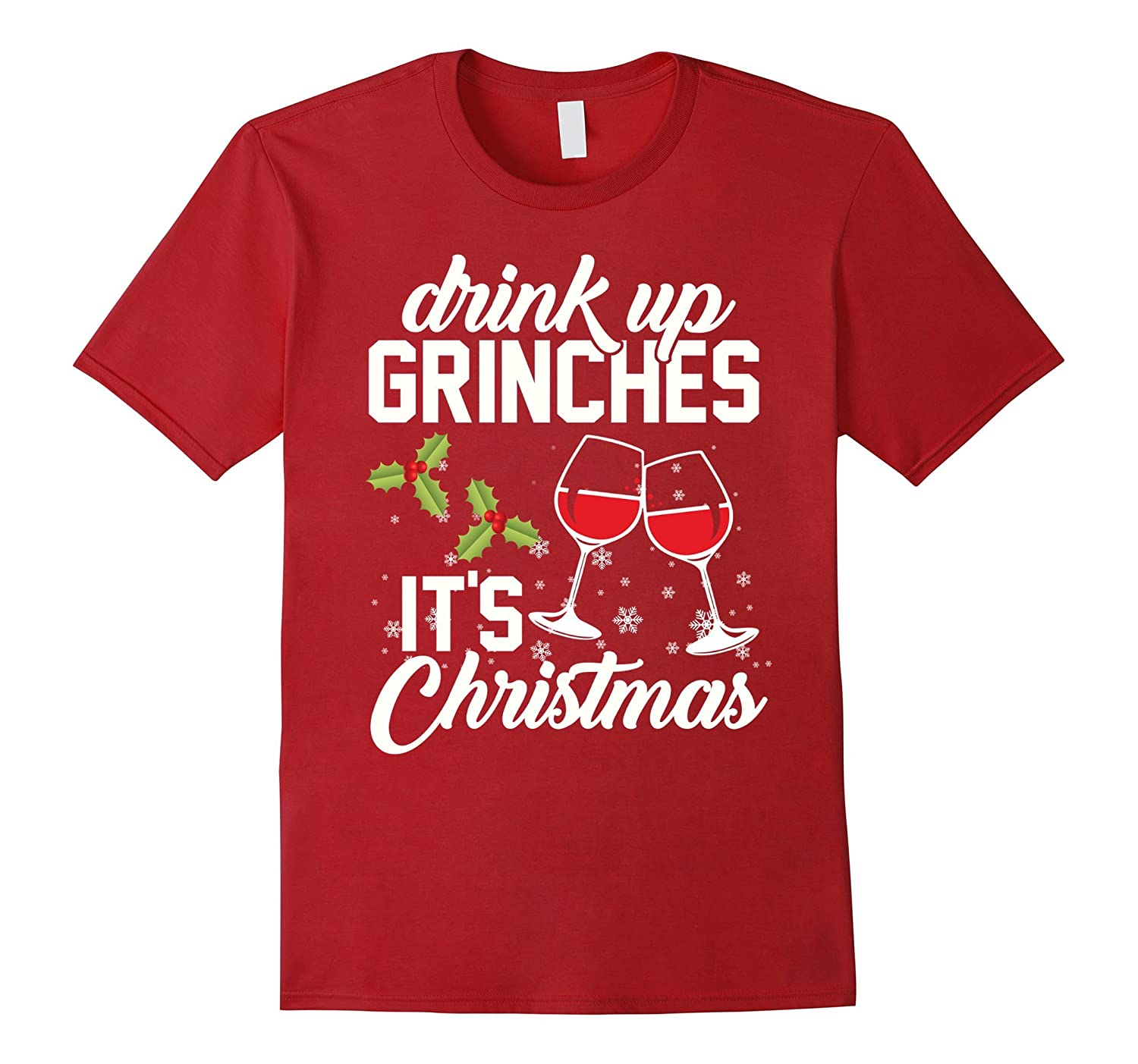 29d0c795 Drink Up Grinches It's Christmas T-Shirt-ANZ ⋆ Anztshirt