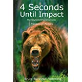 4 Seconds Until Impact: The Skyrocketing Attacks By Predators on Humans.
