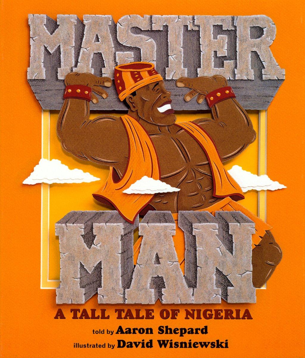 Download Master Man: A Tall Tale of Nigeria ebook