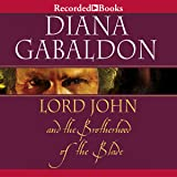 Lord John and the Brotherhood of the Blade: Lord John, Book 2