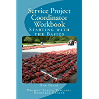 Service Project Coordinator Workbook: Starting with the Basics (Project Stella TRC Service-based Curriculum Book 1) (English Edition)
