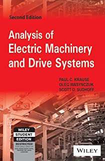 analysis of electric machinery and drive systems paul c krause rh amazon com pc krause analysis of electric machinery solution manual Old Machinery Manuals