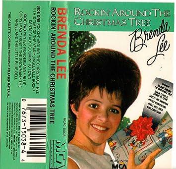 rockin around the christmas tree - Brenda Lee Rockin Around The Christmas Tree