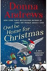 Owl Be Home for Christmas: A Meg Langslow Mystery (Meg Langslow Mysteries Book 26) Kindle Edition