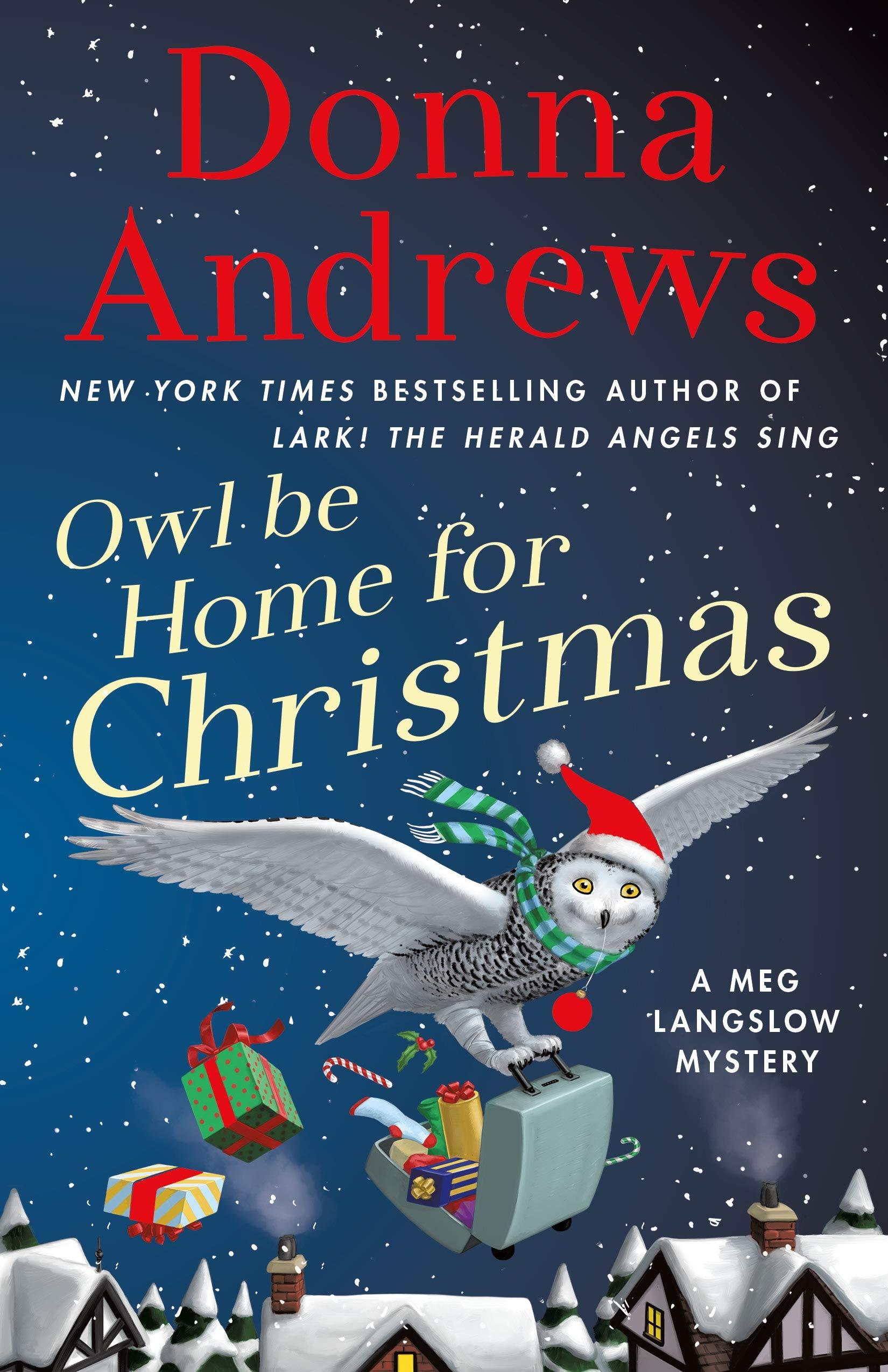Owl Be Home for Christmas: A Meg Langslow Mystery (Meg Langslow Mysteries) by Minotaur Books