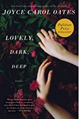 Lovely, Dark, Deep: Stories Kindle Edition