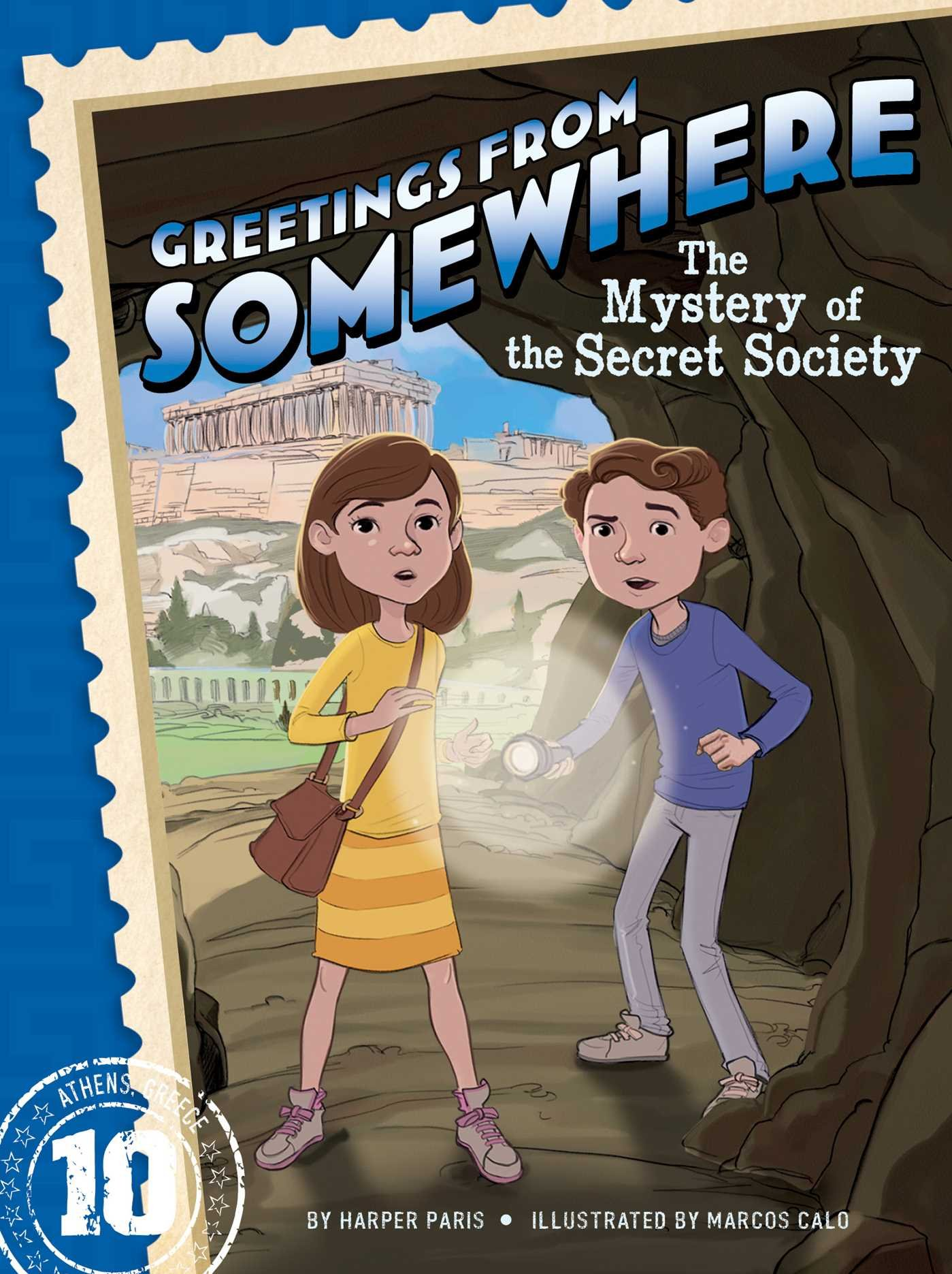 The Mystery of the Secret Society (Greetings from Somewhere) PDF