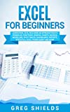 Excel for Beginners: Learn Excel 2016, Including an Introduction to Formulas, Functions, Graphs, Charts, Macros, Modelling, Pivot Tables, Dashboards, Reports, ... Power Query, and More (English Edition)