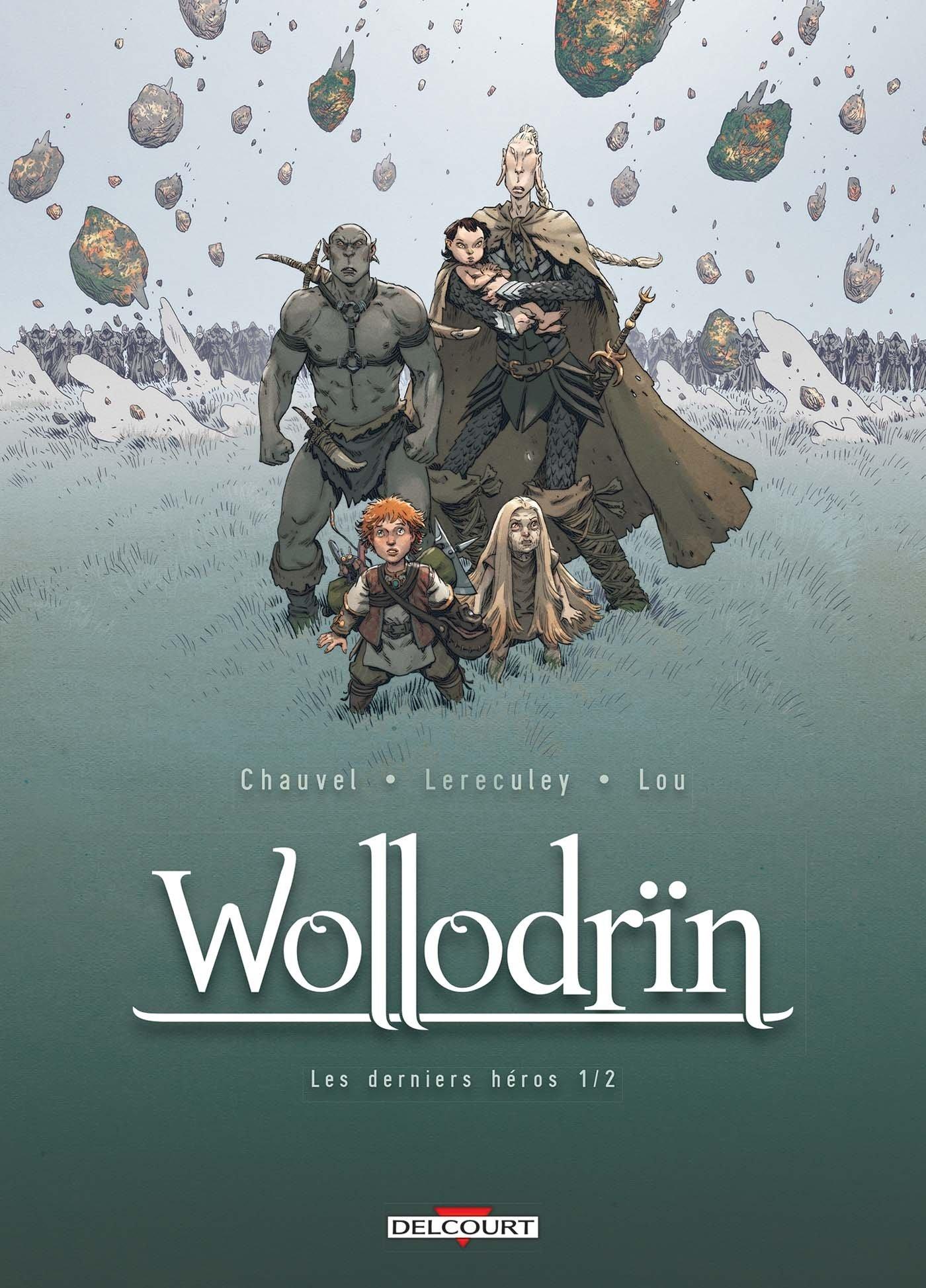 Wollodrïn (9) : Les derniers héros. 1/2