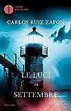 Le luci di settembre (Scrittori italiani e stranieri)