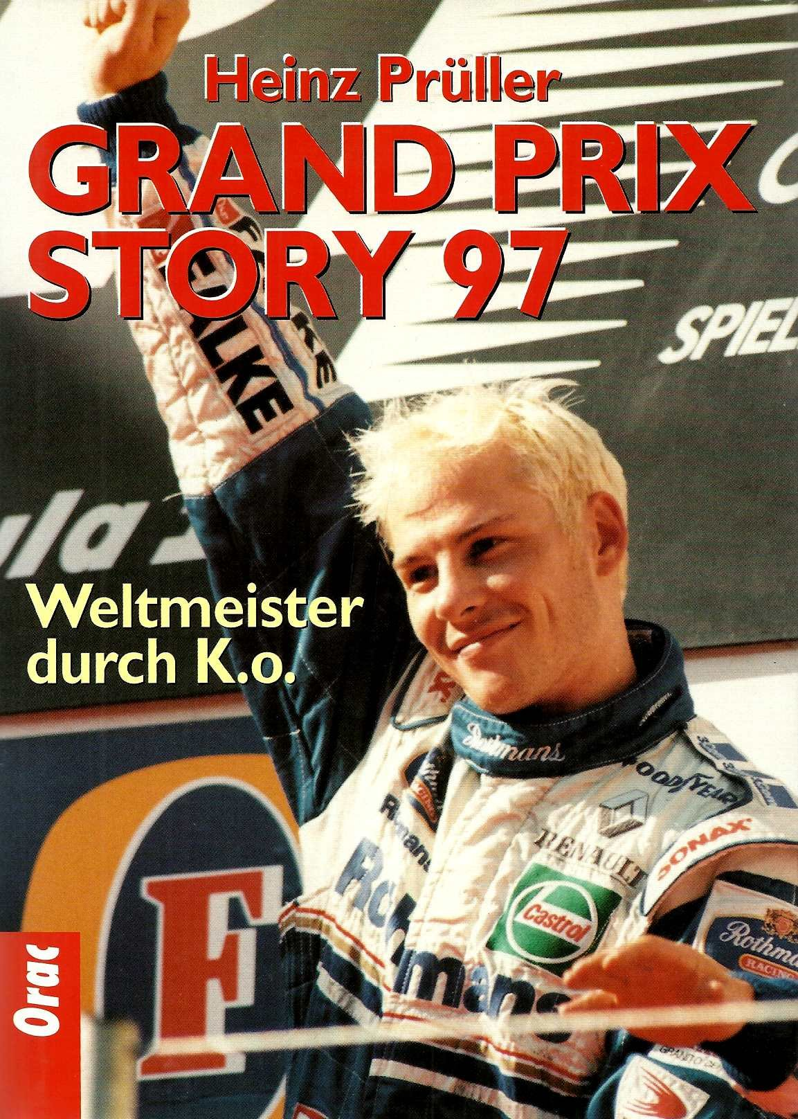 Grand Prix Story 97. Weltmeister dur K.o.