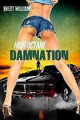 High Octane Damnation (A Comet Press Novella)