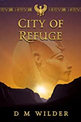 The City of Refuge: Book 1 of The Memphis Cycle Kindle Edition