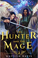 The Hunter and the Mage (The Raven and the Dove Book 2) Kindle Edition