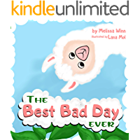The BEST BAD DAY Ever: Book for Children, Ages 3-5 to Help Them Fall Asleep and Relax. Easy to Read. Kids Books About…