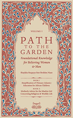 Path to the Garden: Foundational Knowledge for Believing Women and Men