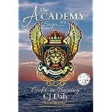 The Academy Saga, Book II: Cadet-in-Training