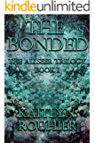 The Bonded: The Allseer Trilogy Book I
