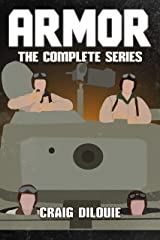 ARMOR, The Complete Series (Books 1-5): a Series about WW2 Tank Warfare Kindle Edition