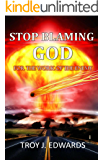 Stop Blaming God For the Work of the Enemy