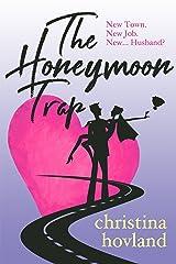 The Honeymoon Trap Kindle Edition