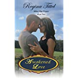 Awakened Love (After the Vows Book 2)