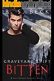 Bitten: A Gay Urban Fantasy Novel (Graveyard Shift Book 1)