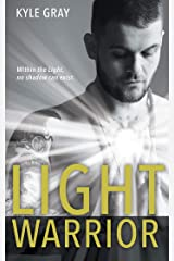 Light Warrior: Connecting with the Spiritual Power of Fierce Love Paperback