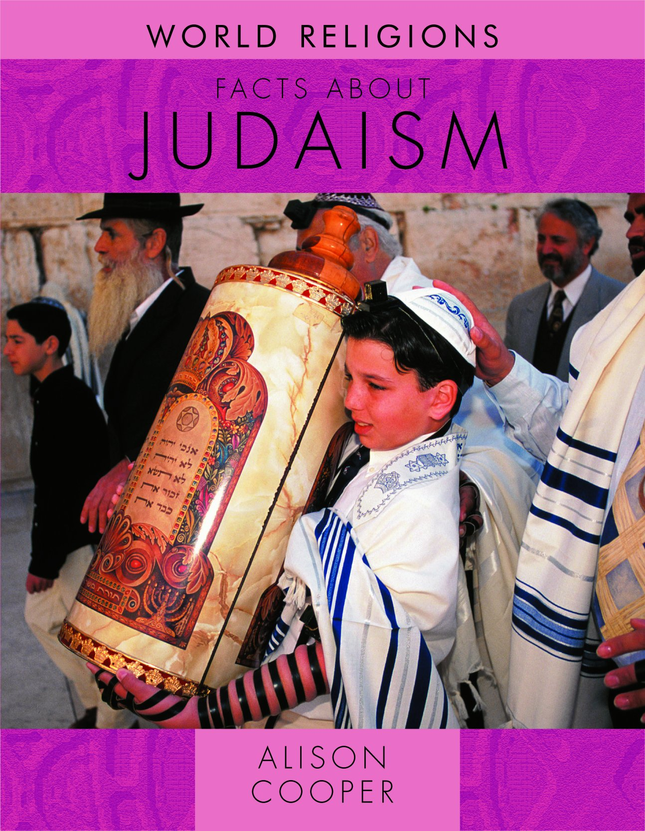 Facts About Judaism (World Religions)